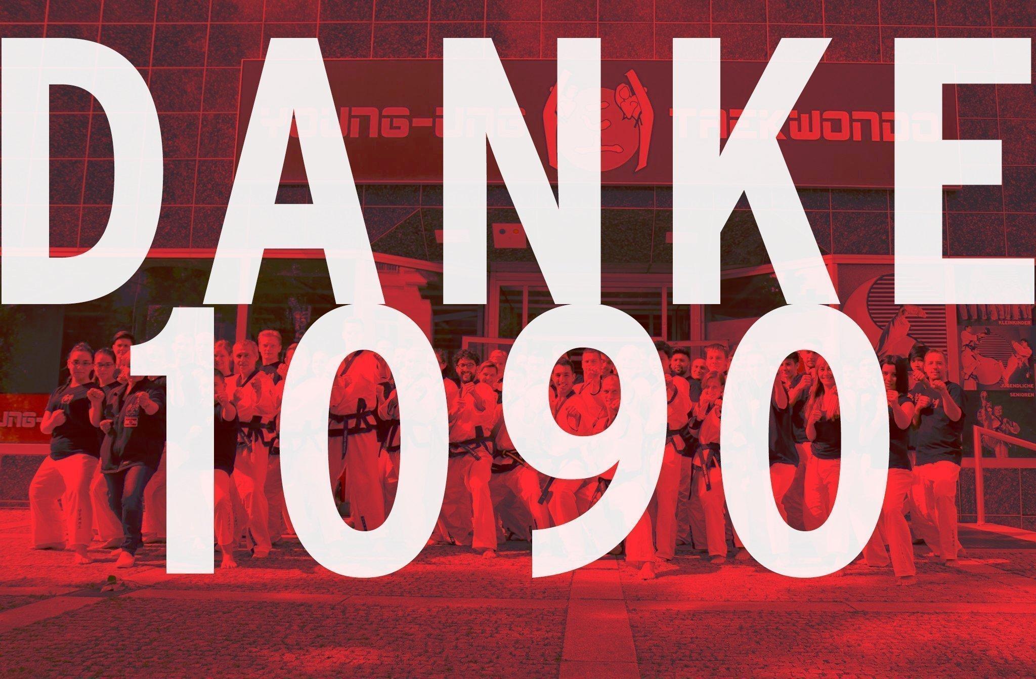 Text mit: Danke 1090, im Hintergrund Stammschule 1090 mit Taekwondo Gruppe